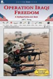 Operation Iraqi Freedom: A Myreportlinks.Com Book (U. S. Wars)
