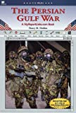 The Persian Gulf War (U.S. Wars)