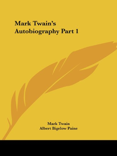 Mark Twain's Autobiography, Volume 1