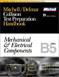 ASE Test Prep Series -- Collision Repair/Refinish (B5): Mechanical and Electrical Components
