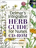 Delmar's Integrative Herb Guide for Nurses CD-ROM
