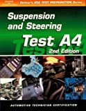 ASE Test Prep Series -- Automobile (A4): Automotive Suspension and Steering