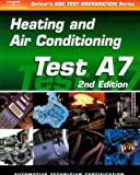 ASE Test Prep Series -- Automobile (A7): Automotive Heating and Air Conditioning