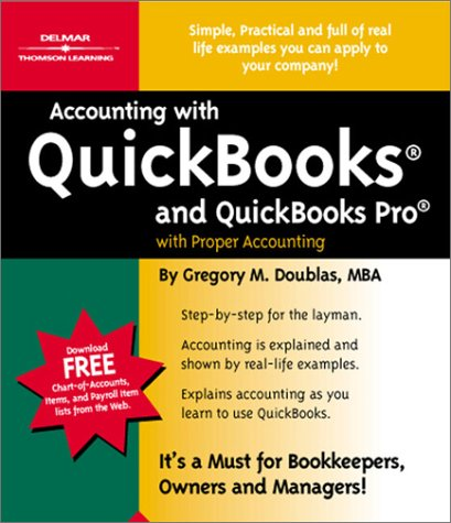 Accounting with QuickBooks and QuickBooks Pro with Proper Accounting