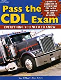 Pass the CDL: Everything You Need to Know