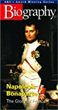 Biography - Napoleon Bonaparte: The Glory of France