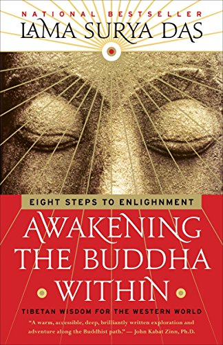 Awakening the Buddha Within: Tibetan Wisdom for the Western World, by Das, Lama, Surya
