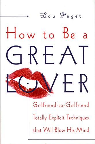 how to be a great lover girlfriend to girlfriend