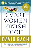 Buy Smart Women Finish Rich: 9 Steps to Achieving Financial Security and Funding Your Dreams from Amazon
