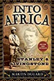 Book Cover: Into Africa: The Epic Adventures of Stanley and Livingstone