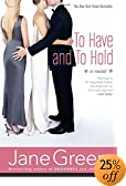 To Have and To Hold : A Novel