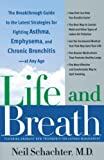 COPD Life and Breath: The Breakthrough Guide to the Latest Strategies for Fighting Asthma and Other Respiratory Problems -- At Any Age - Image