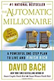 Book Cover: The Automatic Millionaire: A Powerful One-step Plan To Live And Finish Rich by David Bach
