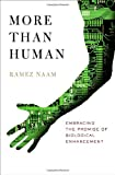 Buy More Than Human : Embracing the Promise of Biological Enhancement from Amazon