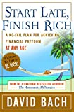 Buy Start Late, Finish Rich : A No-Fail Plan for Achieving Financial Freedom at Any Age from Amazon