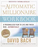 Buy The Automatic Millionaire Workbook : A Personalized Plan to Live and Finish Rich. . . Automatically from Amazon