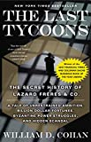 Book Cover: The Last Tycoons by William D. Cohan