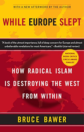 While Europe Slept, by Bawer, B.