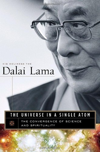 The Universe in a Single Atom, by Dalai Lama