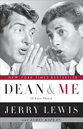 Dean and Me: (A Love Story) - Jerry Lewis, James Kaplan