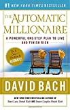 Buy The Automatic Millionaire : A Powerful One-Step Plan to Live and Finish Rich from Amazon