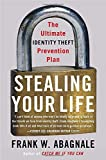 Buy Stealing Your Life: The Ultimate Identity Theft Prevention Plan from Amazon
