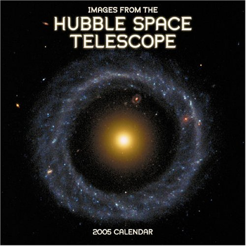 Images from the Hubble Space Telescopes 2005 Calendar