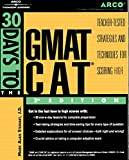 Arco 30 Days to the Gmat Cat (Arco Thirty Day Guides)
