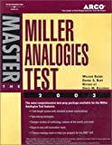 MAT: Arco Master the Miller Analogies Test 2003