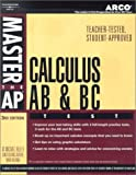 Master AP Calculus AB, 3rd ed (Arco Master the AP Calculus AB & BC Test), W. Michael Kelley; Mark Wilding