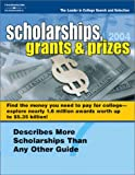 College Loan: Scholarships, Grants & Prizes 2004 (Scholarships, Grants and Prizes, 2004)