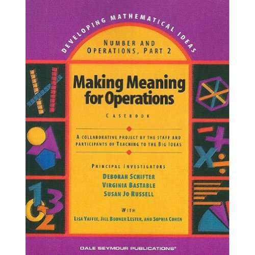Making Meaning for Operations, Part 2, Casebook, DALE SEYMOUR PUBLICATIONS