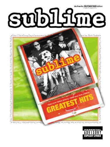 Sublime -- Greatest Hits: Authentic Guitar TAB, Sublime