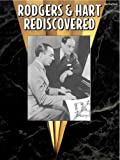 Rodgers & Hart Rediscovered by  Richard Rodgers (Compiler), Michael Connelly (Designer)