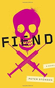 GIVEAWAY (U.S. Only): Win a Copy of FIEND by Peter Stenson