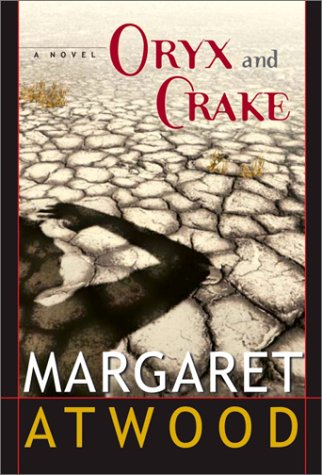 Orxy and Crake by Margaret Atwood