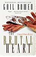 The Brutal Heart by Gail Bowen