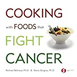 Cooking with Foods That Fight Cancer