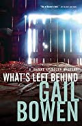 What's Left Behind by Gail Bowen