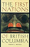 The First Nations of British Columbia: An Anthropological Survey