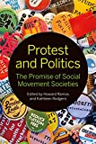 Protest and Politics: The Promise of Social Movement Societies