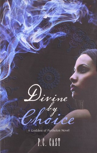 Divine By Choice - A Classic Tale Of Partholon
