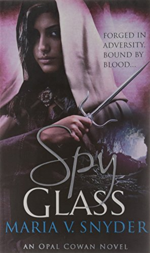 Spy Glass. Maria V. Snyder (Glass Trilogy)