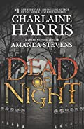 Dead of Night by Charlaine Harris and Amanda Stevens