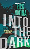 Into the Dark by Rick Mofina