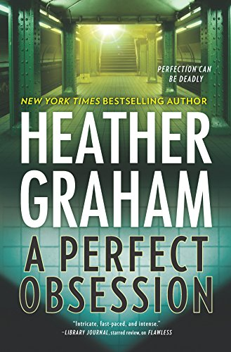 Perfect obsession / Heather Graham.