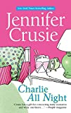 Charlie All Night (Mira) by Jennifer Crusie