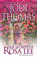 The Secrets of Rosa Lee by Jodi Thomas