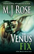 The Venus Fix by M. J. Rose