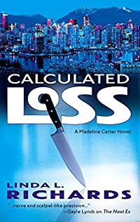 Calculated Loss by Linda L. Richards